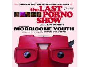 MORRICONE YOUTH / DEVON GOLDBERG - The Last Porno Show - Original Soundtrack (LP)