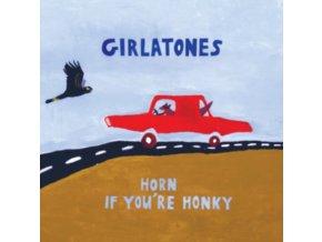 GIRLATONES - Horn If Youre Honky (LP)
