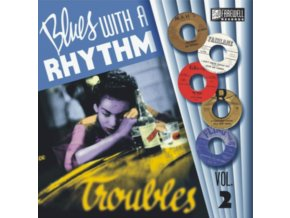 "VARIOUS ARTISTS - Blues With A Rhythm Volume 2: Troubles! (10"" Vinyl)"