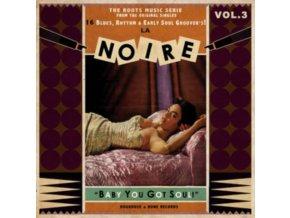 VARIOUS ARTISTS - La Noire 03 - Baby You Got Soul! (LP)