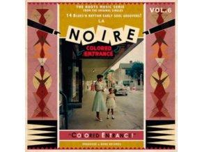 VARIOUS ARTISTS - La Noire 06 - Colored Entrance! (LP)