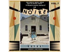 VARIOUS ARTISTS - La Noire 07 - Shout Shout! (LP)