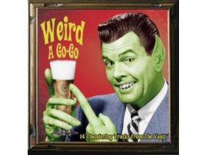 VARIOUS ARTISTS - Weird A Go-Go (LP)