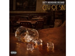 DUTTY MOONSHINE - City Of Sin (LP)