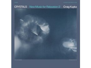 CRAIG KUPKA - Crystals: New Music For Relaxation 2 (LP)