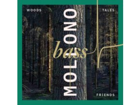 MOLLONO.BASS - Woods. Tales & Friends (LP)