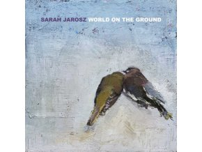 SARAH JAROSZ - World On The Ground (LP)