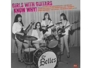 VARIOUS ARTISTS - Girls With Guitars Know Why! (LP)