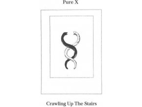 PURE X - Crawling Up The Stairs (LP)