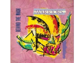 WARRIORS - Behind The Mask (LP)