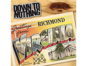 "DOWN TO NOTHING - Greetings From Richmond. Virginia (7"" Vinyl)"