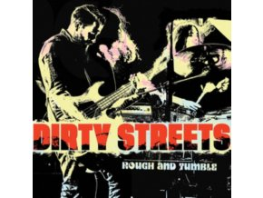 DIRTY STREETS - Rough And Tumble (LP)