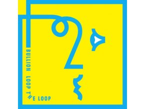 BULLION - Loop The Loop (LP)