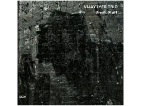 VIJAY IYER TRIO - Break Stuff (LP)