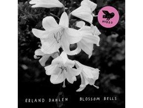 ERLAND DAHLEN - Blossom Bells (LP)