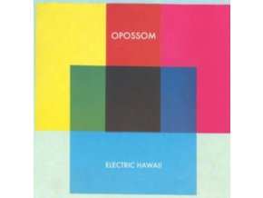 OPOSSOM - Electric Hawaii (LP)