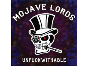 MOJAVE LORDS - Unfuckwithable (LP)