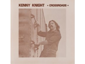 KENNY KNIGHT - Crossroads (LP)