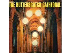 BUTTERSCOTCH CATHEDRAL - The Butterscotch Cathedral (LP)