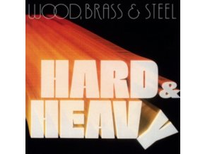 WOOD. BRASS & STEEL - Hard & Heavy (LP)