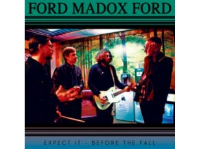 "FORD MADOX FORD - Expect It (7"" Vinyl)"