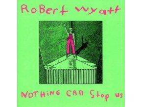 ROBERT WYATT - Nothing Can Stop Us Now (LP)