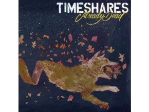TIMESHARES - Already Dead (LP)