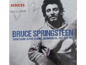 BRUCE SPRINGSTEEN - Wgoe Radio / Alpha Studios / Richmond Va / 31St May 1973 (LP)