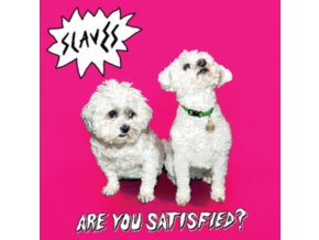 SLAVES - Are You Satisfied (LP)
