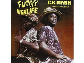 CK MANN & HIS CAROUSEL 7 - Funky Highlife (LP)