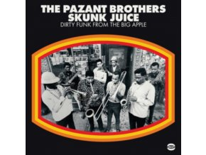 PAZANT BROTHERS - Skunk Juice Dirty Funk From The Big Apple (LP)