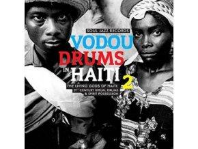 SOUL JAZZ RECORDS PRESENTS - Vodou Drums In Haiti 2: The Living Gods Of Haiti - 21St Century Ritual Drums & Spirit Possession (LP)