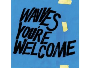 WAVVES - YouRe Welcome (LP)