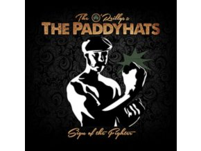 OREILLYS & THE PADDYHATS - Sign Of The Fighter (Limited Dark Green Vinyl) (LP)