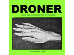 OPIUM WARLORDS - Droner (LP)