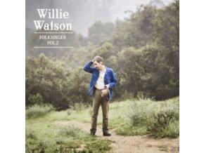WILLIE WATSON - Folksinger Vol 2 (LP)