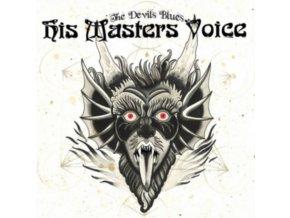 HIS MASTERS VOICE - The Devils Blues (LP)