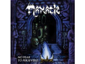 MANACLE - No Fear To Persevere (LP)