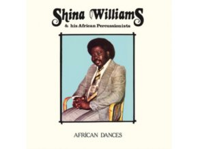 SHINA WILLIAMS & HIS AFRICAN PERCUSSIONISTS - African Dances (LP)