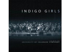 INDIGO GIRLS - Indigo Girls Live With The University Of Colorado Symphony Orchestra (LP)