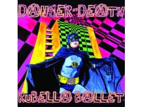 RUBELLA BALLET - Danger Of Death (LP)