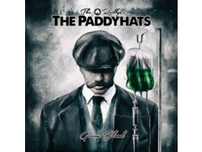 OREILLYS AND THE PADDYHATS - Green Blood (LP)