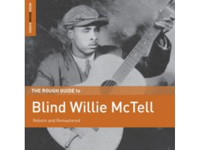 BLIND WILLIE MCTELL - The Rough Guide To Blind Willie Mctell (LP)
