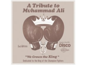 """LE STIM - Tribute To Muhammad Ali (We Crown The King) (12"""" Vinyl)"""
