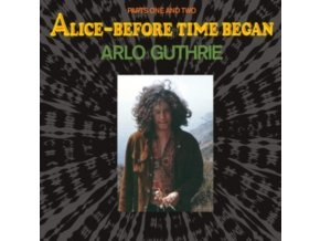 ARLO GUTHRIE - Alice - Before Time Began (LP)