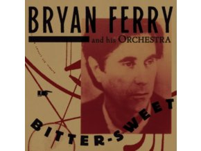 BRYAN FERRY - Bitter-Sweet (LP)
