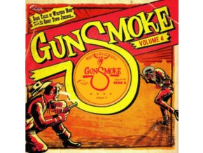 "VARIOUS ARTISTS - Gunsmoke Volume 4 (10"" Vinyl)"
