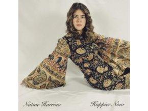 NATIVE HARROW - Happier Now (LP)