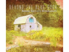 RONNIE EARL AND THE BROADCASTERS - Beyond The Blue Door (LP)