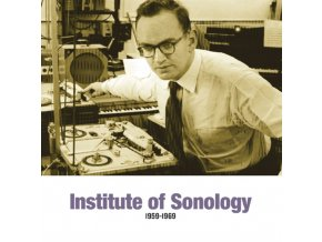 VARIOUS ARTISTS - Institute Of Sonology 1959-1969 (LP)